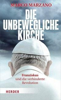 Die unbewegliche Kirche - Marco Marzano  