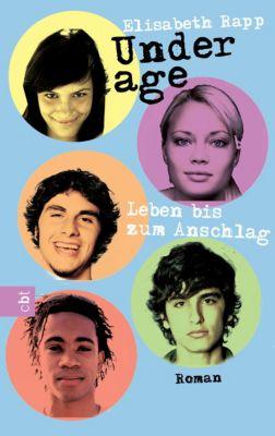 Die Underage-Serie: Underage - Leben bis zum Anschlag, Elisabeth Rapp