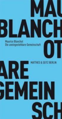 Die uneingestehbare Gemeinschaft, Maurice Blanchot