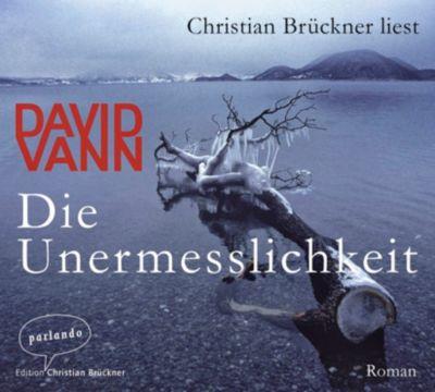 Die Unermesslichkeit, 6 Audio-CDs, David Vann