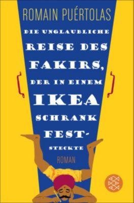 Die unglaubliche Reise des Fakirs, der in einem Ikea-Schrank feststeckte, Romain Puértolas
