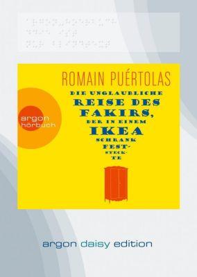 Die unglaubliche Reise des Fakirs, der in einem Ikea-Schrank feststeckte, 1 MP3-CD (DAISY Edition), Romain Puértolas