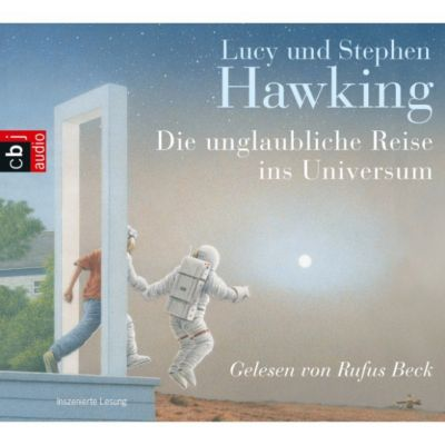 Die unglaubliche Reise ins Universum, Stephen Hawking, Lucy Hawking