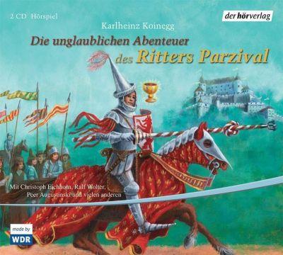 Die unglaublichen Abenteuer des Ritters Parzival, 2 Audio-CDs - Karlheinz Koinegg |