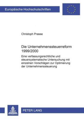 Die Unternehmenssteuerreform 1999/2000, Christoph Prasse