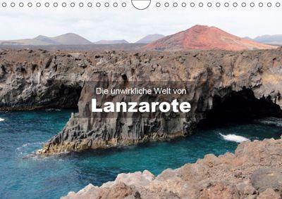 Die unwirkliche Welt von Lanzarote (Wandkalender 2019 DIN A4 quer), Andreas Janzen