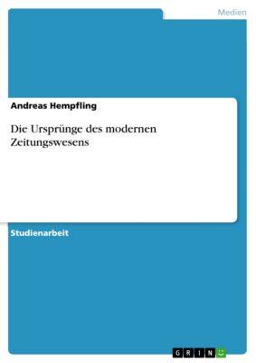 Die Ursprünge des modernen Zeitungswesens, Andreas Hempfling