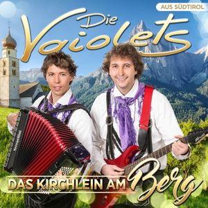 DIE VAIOLETS - Das Kirchlein am Berg, Die Vaiolets