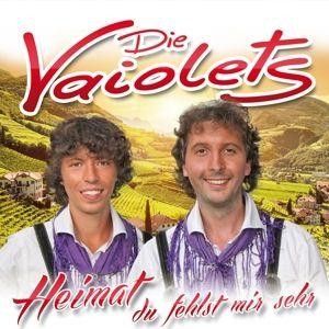 DIE VAIOLETS - Heimat du fehlst mir sehr, Die Vaiolets