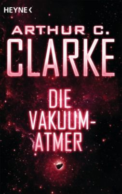 Die Vakuum-Atmer, Arthur C. Clarke