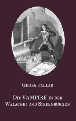 Die Vampire in der Walachei und Siebenbürgen, Georg Tallar