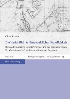 Die Variabilität frühneuzeitlicher Staatlichkeit, Oliver Krause