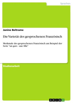 Die Varietät des gesprochenen Französisch, Janine Beltrame