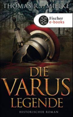Die Varus-Legende, Thomas R.P. Mielke