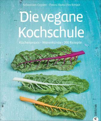 Die vegane Kochschule - Sebastian Copien |