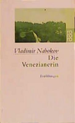Die Venezianerin - Vladimir Nabokov |