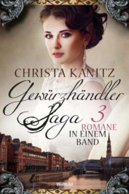 Die Venezianerin / Die Tochter der Venezianerin / Das Vermächtnis der Venezianerin, Christa Kanitz