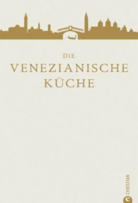 Die venezianische Küche - Russell Norman |