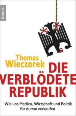 Die verblödete Republik, Thomas Wieczorek