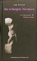 Die verborgene Dimension, Léon Wurmser