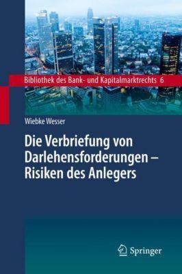 Die Verbriefung von Darlehensforderungen - Wiebke Wesser pdf epub