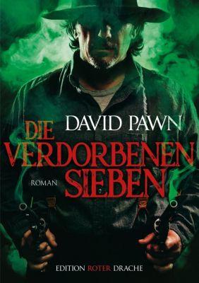 Die verdorbenen Sieben - David Pawn  