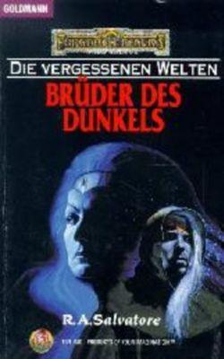 Die vergessenen Welten Band 9: Brüder des Dunkels, R.A. Salvatore