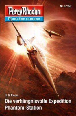 Die verhängnisvolle Expedition / Phantom-Station - H. G. Ewers pdf epub