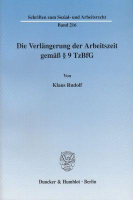 Die Verlängerung der Arbeitszeit gemäss 9 TzBfG., Klaus Rudolf