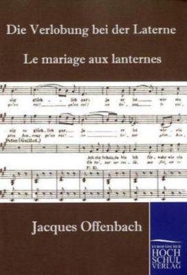 die verlobung bei der laterne le mariage aux lanternes klavierauszug buch