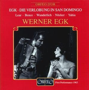 Die Verlobung In San Domingo, Lear, Bence, Wunderlich, Egk, Bsom