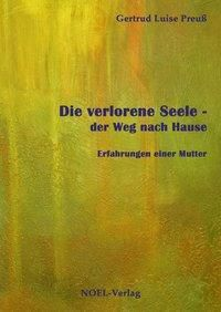 Die verlorene Seele - Gertrud Luise Preuß |