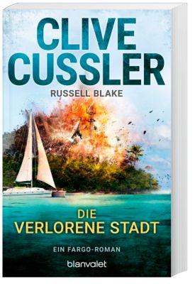 Die verlorene Stadt, Clive Cussler, Russell Blake