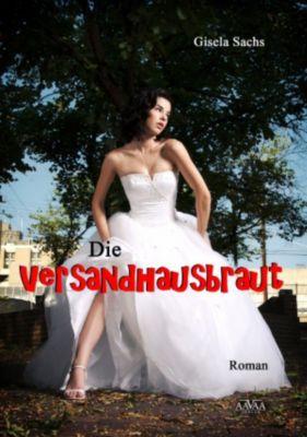 Die Versandhausbraut, Gisela Sachs