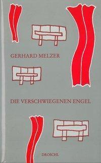Die verschwiegenen Engel - Gerhard Melzer pdf epub