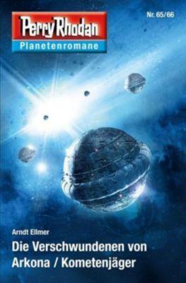 Die Verschwundenen von Arkona / Kometenjäger, Arndt Ellmer