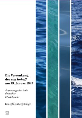 Die Versenkung der van Imhoff am 19. Januar 1942