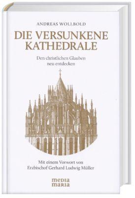 Die versunkene Kathedrale, Andreas Wollbold