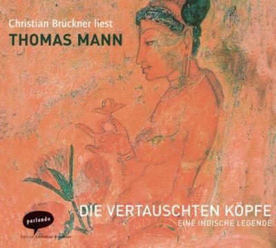 Die vertauschten Köpfe, 3 Audio-CDs, Thomas Mann