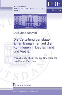 Die Verteilung der staatlichen Einnahmen auf die Kommunen in Deutschland und Vietnam, Duc M. Nguyen