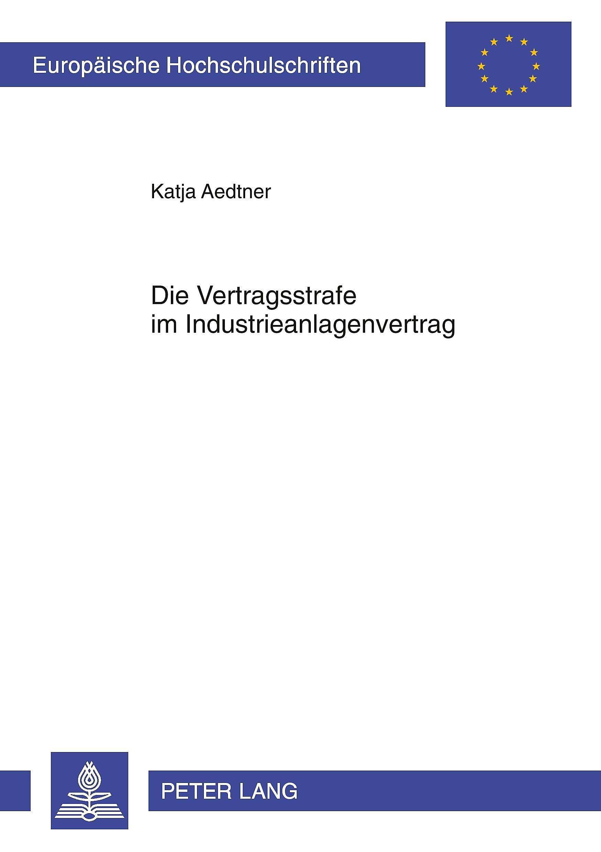Die Vertragsstrafe Im Industrieanlagenvertrag Buch Portofrei