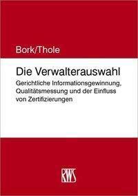 Die Verwalterauswahl, Reinhard Bork