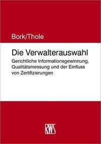 Die Verwalterauswahl, Reinhard Bork, Christoph Thole