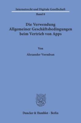 Die Verwendung Allgemeiner Geschäftsbedingungen beim Vertrieb von Apps., Alexander Vorndran