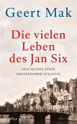 Die vielen Leben des Jan Six - Geert Mak |