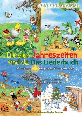 Die vier Jahreszeiten sind da - 80 schönste Kinderlieder fürs ganze Jahr, Stephen Janetzko