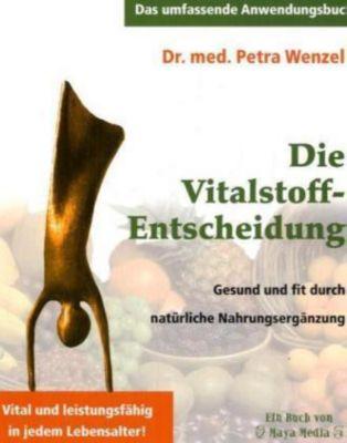 Die Vitalstoff-Entscheidung, Petra Wenzel