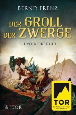 Die Völkerkriege - Der Groll der Zwerge, Bernd Frenz