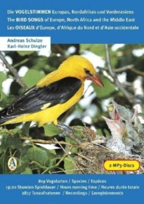 Die Vogelstimmen Europas, Nordafrikas und Vorderasiens, 2 MP3-CDs, Andreas Schulze, Karl-Heinz Dingler