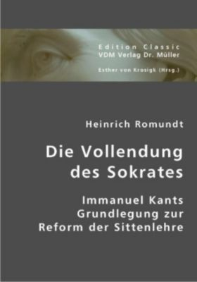 Die Vollendung des Sokrates, Heinrich Romundt